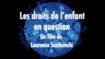 les_droits_de_lenfant_en_question_1